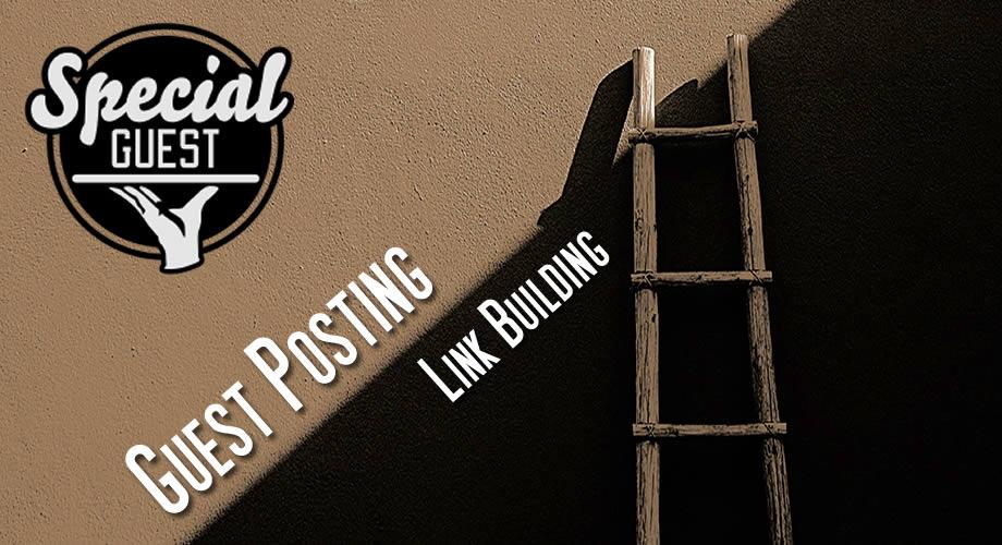 Guest posting & Link building