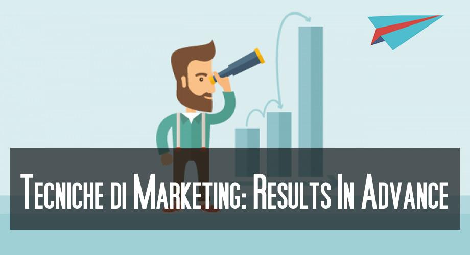 Results in advance - Tecniche di web marketing