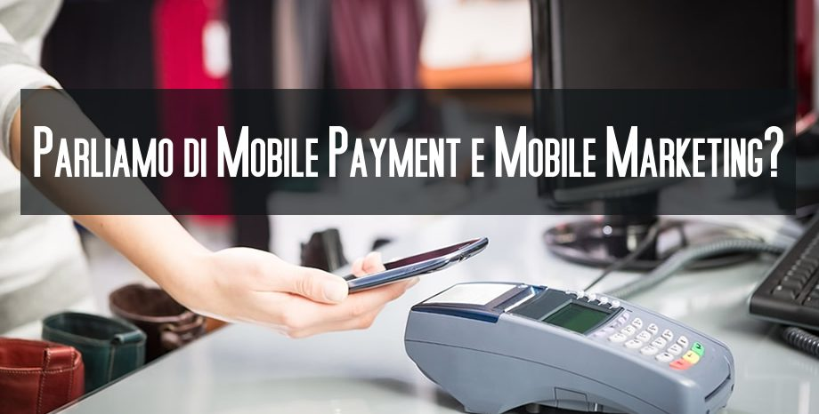 mobile payment e mobile marketing