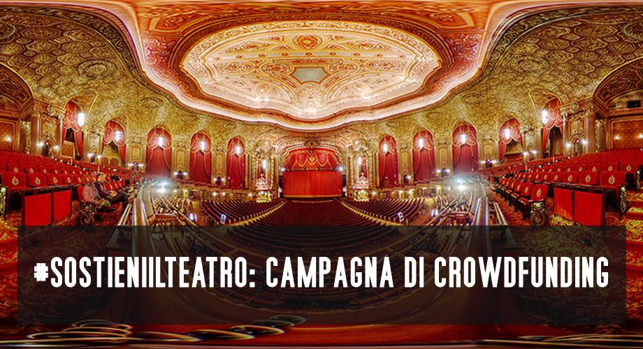 #sostieniilteatro: campagna crowdfunding WelcomeTheatre