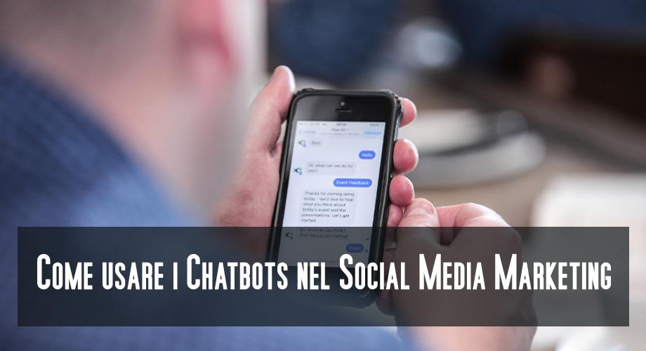 come usare i chatbots nel social media marketing