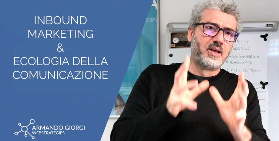 Inbound Marketing: Ecologia della comunicazione + Emotional Journey