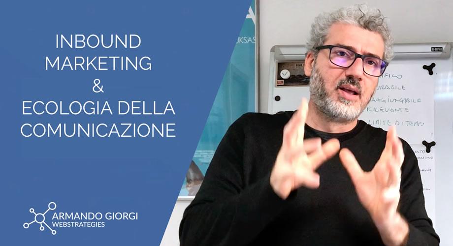 Inbound Marketing: Ecologia della comunicazione + Emotional Journey