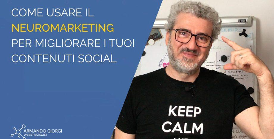 Come usare il Neuromarketing per i tuoi contenuti social per renderli irresistibili e coinvolgenti